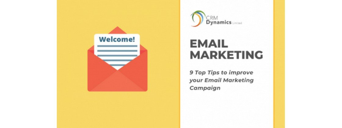 9 Top Tips to improve your Email Marketing Campaign